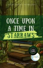 Once Upon a Time in STARRAWS by RAWSCommunity
