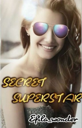 secret superstar by Efila_wonder