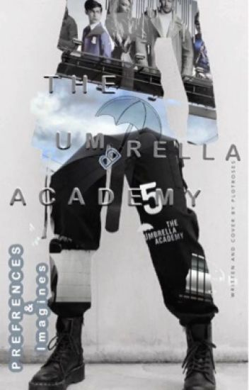 ❥ The umbrella academy imagines and preferences