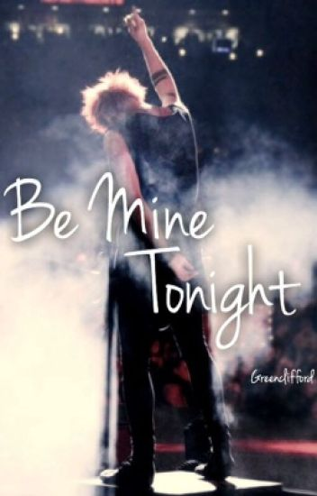 Be Mine Tonight - Michael Clifford