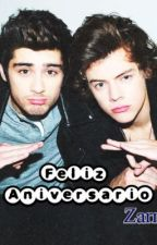 ♛Feliz Aniversario♛ [Zarry] ~One Shot~ by Always_Nina