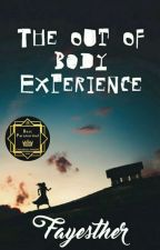 The Out Of Body Experience by Fayesther