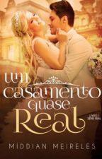 Um Casamento Quase Real - Degustação by MiMeireles