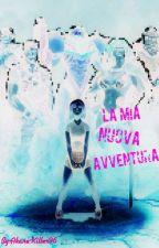 La Mia Nuova Avventura by Akane-killer96