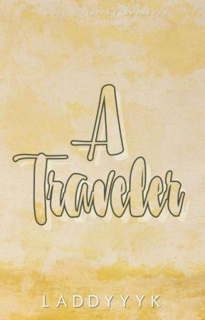 A Traveler by laddyyyK