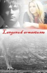 Langenud armastusse (1. Raamat) by JustAGirl15