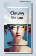 Chasing the sun [h.s] by BeingMeLovingMexx