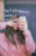 The Falling Game (On-Going) by aceeyXgloom