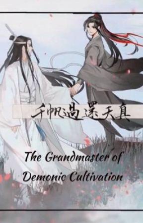 Mo Dao Zu Shi [Grandmaster of Demonic Cultivation] - Chapter