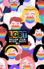 LGBT dalam Film, Musik, Buku, DLL by narayis1ta