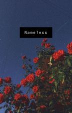 Nameless by AnonymouslyUnknown27
