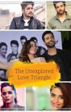 The Unexplored Love Triangle by Meghamishrasuman