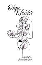 Ohne Kleider [Poesie] by glitzeraufpapier