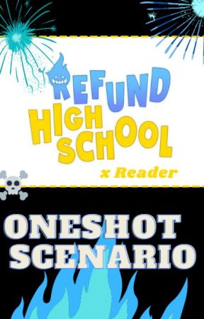 Refund High School x Reader Oneshot/Scenario - Grim Reaper x