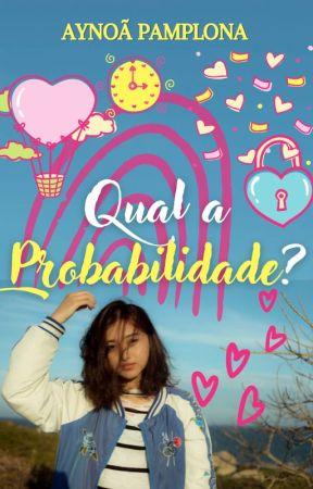 Qual a Probabilidade? ✓ by AynoaPamplona