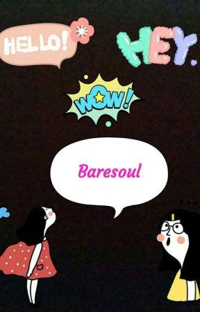 Baresoul by thINKit333