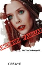 Unknown Familiar (A mikaelson mother fanfic) (editing) by lynn927