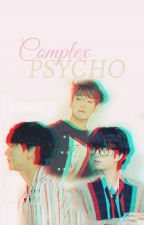 COMPLEX PSYCHO ✅  by Terry1502