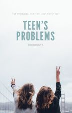 Teen's problems, our problems, my problems  by doronnya
