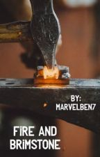Fire and Brimstone  by marvelben7