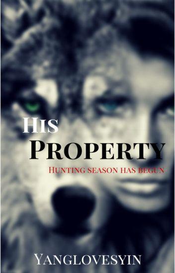 His property.