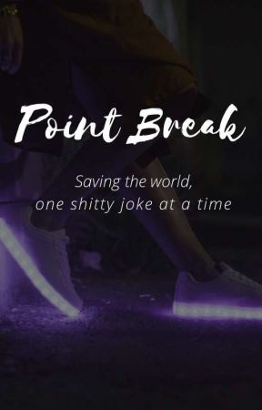 Point Break | DC by bibabata