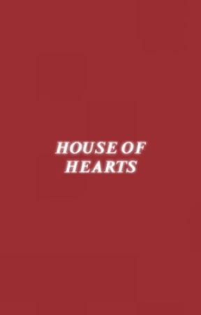 HOUSE OF HEARTS, number five. by stvrIight