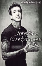 Forever is Crashing Down on Me (Austin Carlile) by clearly_delaney1245