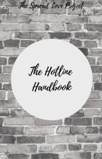 The Hotline Handbook by HopeWriters22