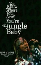 Welcome to the Jungle (Axl Rose & Tu) by Cry_At_Night