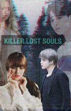 Killer.Lost souls by Purple1Butterfly