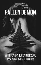 Fallen Demon✔ (Complete)  by QueenBibe2003