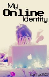 My Online Identity by countrygal1323