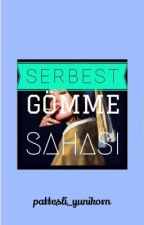 SERBEST GÖMME SAHASI by pattesli_yunikorn