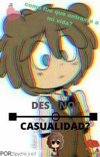destino o casualidad? by sofoku