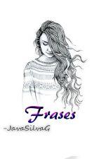 Frases by JaviSilvaG