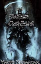 The Death God's Rebirth by Yadryz
