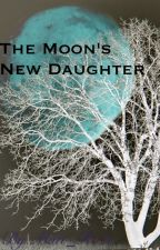The Moon's New Daughter by Matt_Roze