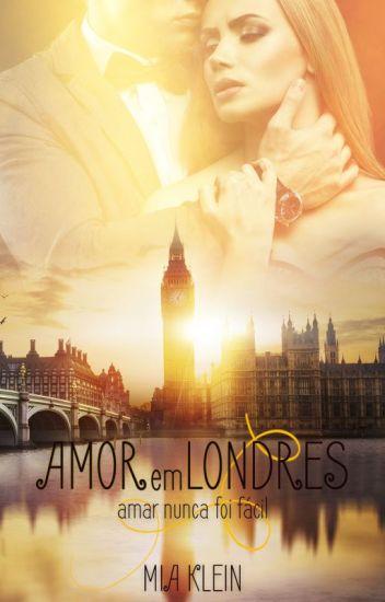 Amor em Londres - Capítulos de degustação!
