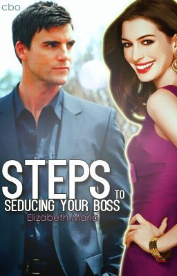 Steps To Seducing Your Boss