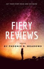 Fiery Reviews by PhoenixBMeadows