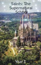 Saints: The Supernatural School (bxb) by reddog34