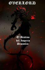 "Overlord - ""El Destino del Reino Draconico"" by HattoriHanzo213"