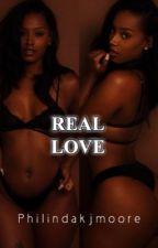 Real Love by philindakjmoore