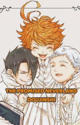 Đọc truyện [VIETNAMESE DOUJINSHI] The promise neverland