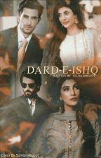 """""""Dard-E-Ishq"""" by Ellmaimran75"""