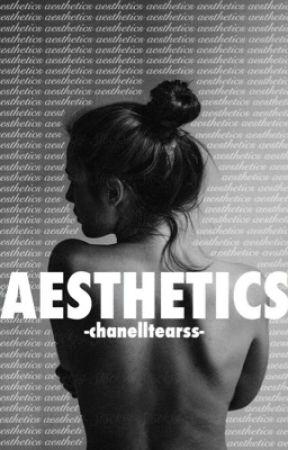 Aesthetics by -chanelltearss