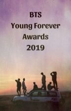 Young Forever Awards 2019 ~ [Open] by ekdose446