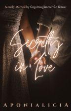 [Fan Fic] Secretly In Love by TheButterflyPrincess
