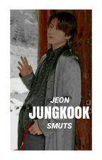 Jeon Jungkook Smuts (21+) by Taesty_Kim